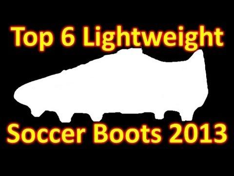 Top 6 Lightweight Soccer Cleats/Football Boots 2013