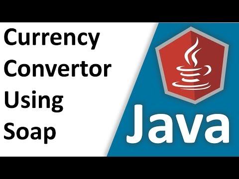 How To Build Currency Convertor Application In Java with Soap