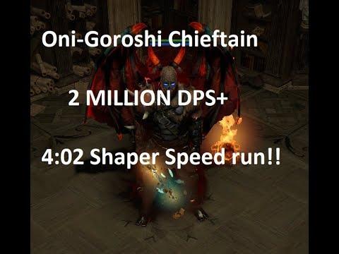 [3.2 PoE] Insane Dps Oni-Goroshi Chieftain Guide + Shaper Speed Run! Uber Elder Viable!