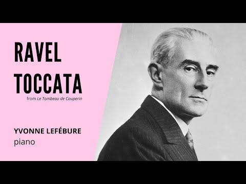 Ravel: Toccata from Le tombeau de Couperin (Yvonne Lefébure)