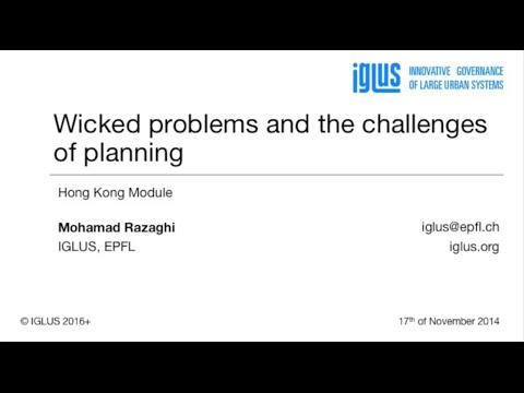 IGLUS Hong Kong [2]: wicked problems and the challenges of planning, Monday 17th of November 2014