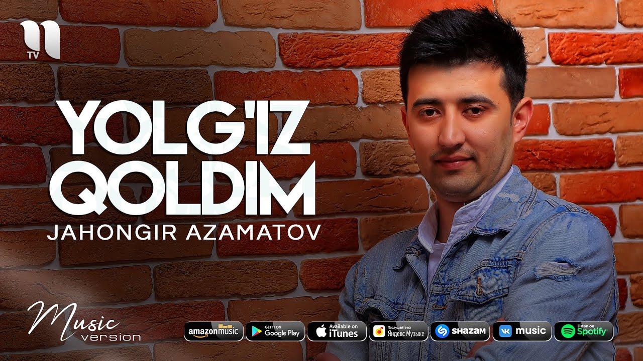 Jahongir Azamatov - Yolg'iz qoldim (audio 2021)