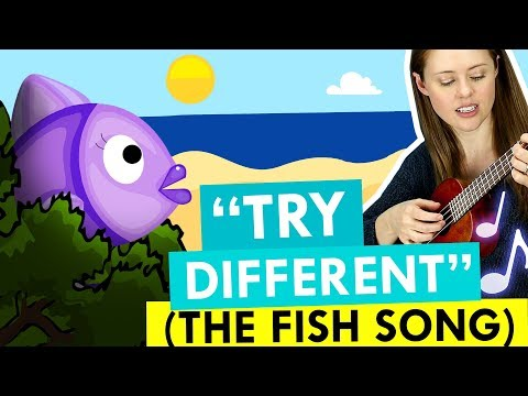 Try Different (The Fish Song) –A Song For ADHD Brains