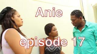 Anie mini série part 17 | Anie | Régina | Valéria | MK | Valdez |  Denye Dimansyon