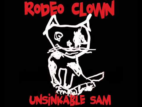 "Rodeo Clown - ""Unsinkable Sam"" (full album)"