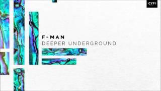 F Man Deeper Underground Feat MC Gee