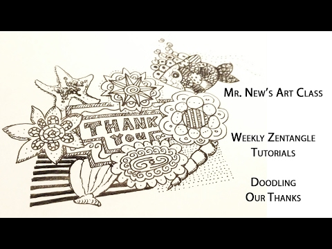 Doodling Our Thanks - Weekly Zentangle Tutorial Vol. 08