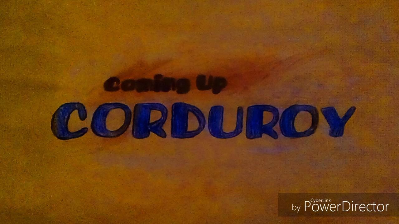 """(FAN-MADE) Boomerang: Corduroy """"Coming Up Next"""" Bumper"""