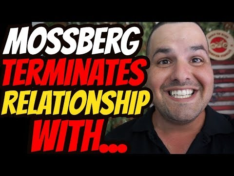 Mossberg Terminates Relationship With Dick's Sporting Goods!