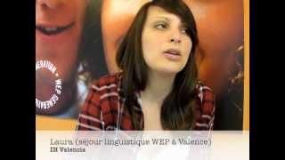 WEP t�moignage : s�jour linguistique � Valence, Espagne (Laura)