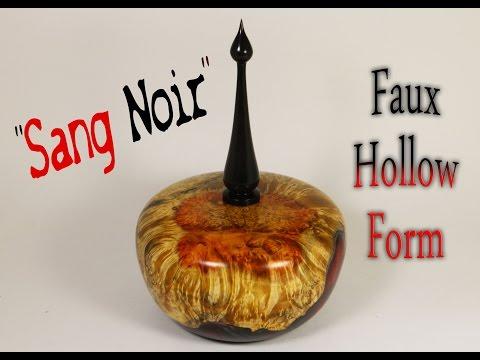 """#27 """"Sang Noir"""" Faux Hollow Form"""
