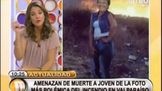 Hablamos sobre las amenazas de muerte a joven que se tomó fotografía durante incendio de Valparaíso