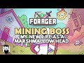 Forager - MINING BOSS - MY NEW LIFE AS A MARSHMALLOW HEAD