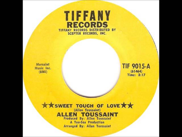 allen-toussaint-sweet-touch-of-love-gotta-have-more-tunes