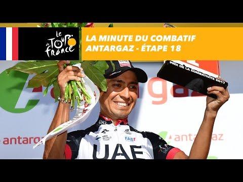 La minute du combatif Antargaz - Étape 18 - Tour de France 2017