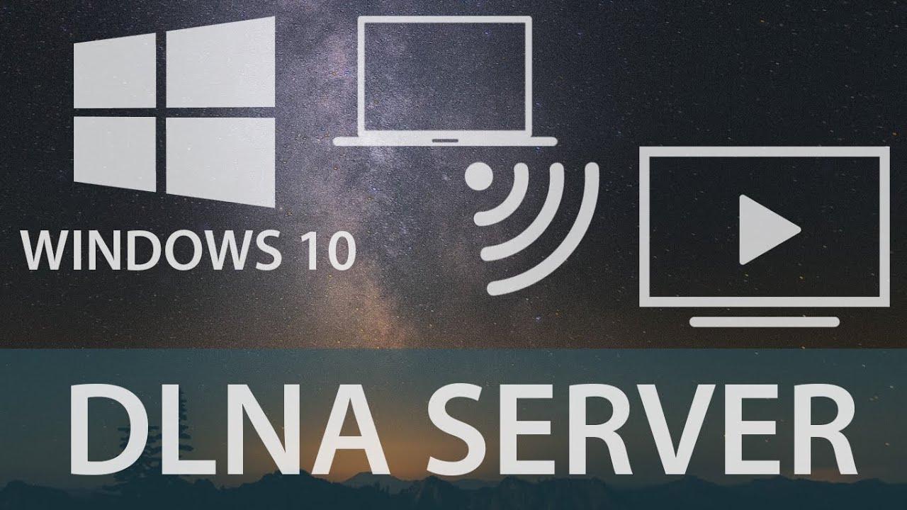 Dlna Server Windows 10