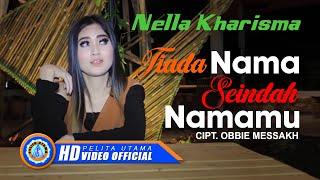 Download Nella Kharisma - Tiada Nama Seindah Namamu ( Official Music Video ) [HD]