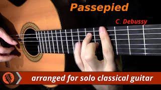 Passepied, Suite Bergamasque by C. Debussy (classical guitar arrangement by Emre Sabuncuoğlu)