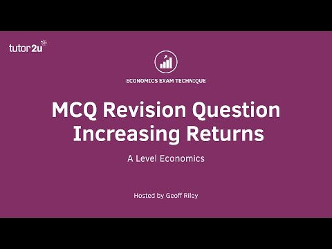 MCQ Revision Question: Increasing Returns to Scale