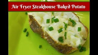 Air Fryer Steakhouse Baked Potato ~ The BEST Baked Potato ~ Amy Learns to Cook