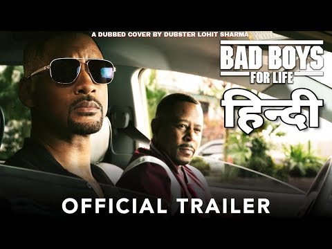 BAD BOYS FOR LIFE – HINDI Trailer | Cover Dub By Dubster Lohit Sharma