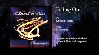 Fading Out - Edmund in Blue