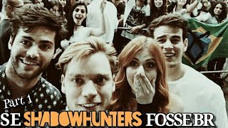 ➡Se Shadowhunters Fosse BR|| Part 1