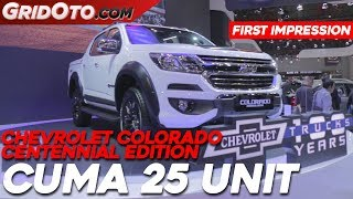 Chevrolet Colorado Centennial Edition | First Impression | GridOto