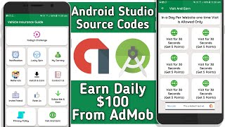 New Android Studio Source Codes || Now Earn Daily $100 From Admob || Tech Developer