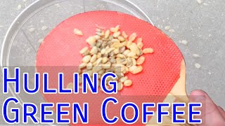 Hulling Green Coffee Beans from Parchment Coffee