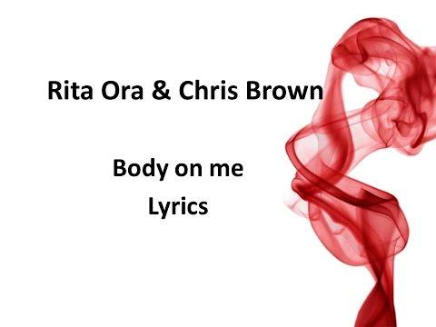 Rita Ora & Chris brown-Body on me (Lyrics)