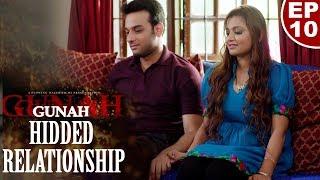 Gunah - HIDDEN RELATIONSHIP - Episode 10 - Official Trailer | FWFOriginals