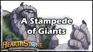 [Hearthstone] A Stampede of Giants