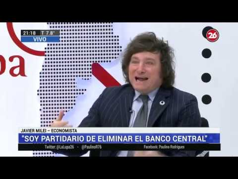 El Messi de la economía te cuenta cómo salir de la crisis / Javier Milei en Canal 26- 19/08/19