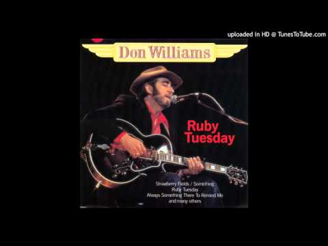 Don Williams - Ruby Tuesday