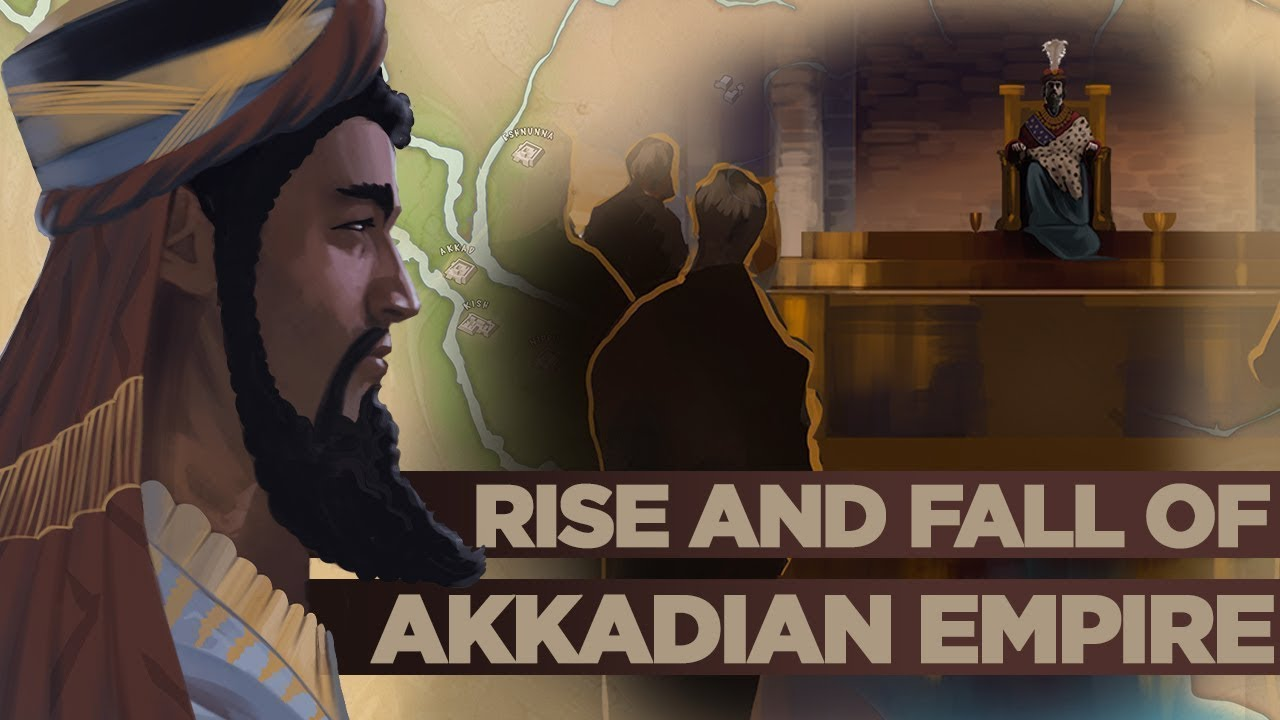 Rise and Fall of the Akkadian Empire