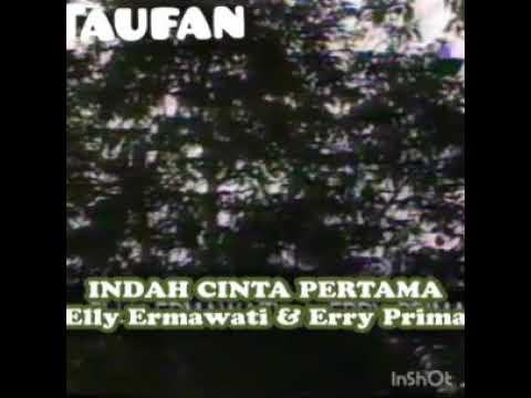 Indah Cinta Pertama-elly Ermawati & Erry