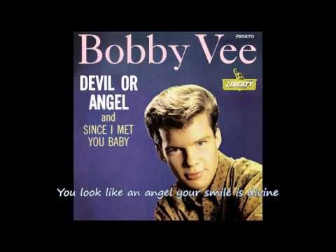 Devil Or Angel  (with lyrics) - Bobby Vee