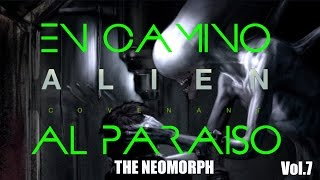 Alien : Covenant - The Neomorph - Vol.7 -  NEWS - CRÍTICA - NOTICIAS - REVIEW - John Doe