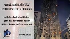 Großbrand im Abbco Tower in Schardscha - VAE (Update)