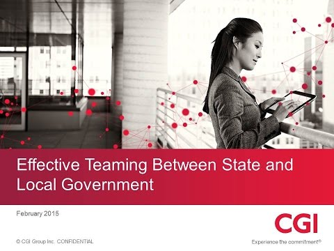 GT2015 Session 4 - Effective Teaming between State and Local Government - CGI
