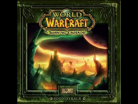 world of warcraft: burning crusade OST