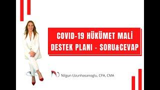 COVID-19 HÜKÜMET MALİ DESTEK PLANI - SORU&CEVAP