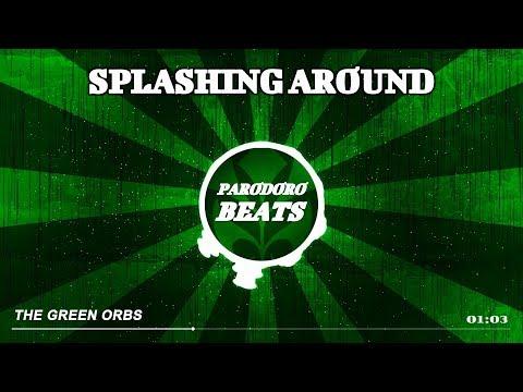 The Green Orbs - Splashing Around (Steel Flöten - Intro Musik) [Free2Use]