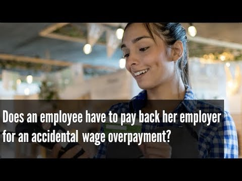Employee Obligation to Repay Wage Overpayment