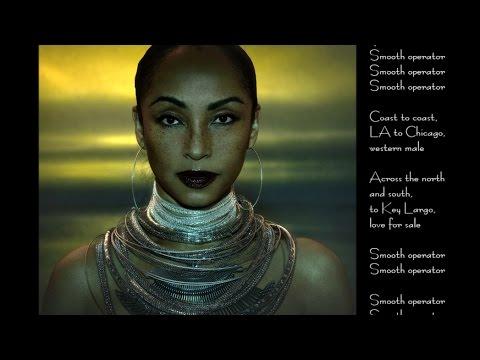 Sade  - Smooth Operator (Single Version w/lyrics)