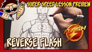 Lesson Preview: How to Draw REVERSE FLASH (The FLASH TV Series)