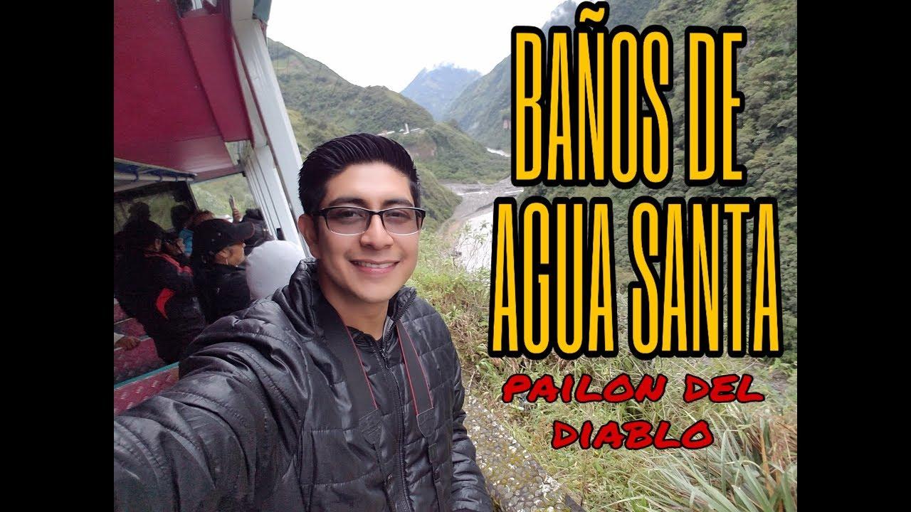 Andres Banos.Pailon Del Diablo En Banos De Agua Santa Vlog Andres Ruiz Vlog