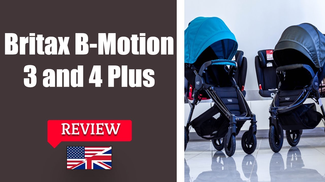 Britax B Motion 3 Plus And 4 Plus Stroller Full Review Youtube
