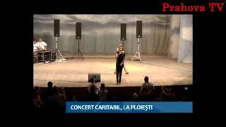 Prahova TV - concert caritabil CRIS